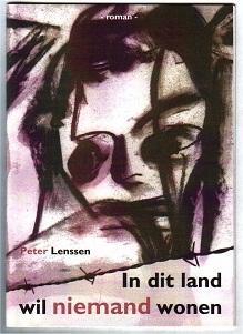 Literaire roman: In dit land wil niemand wonen.